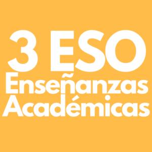 Ensenyaments Acadèmics / Enseñanzas Académicas 3 ESO