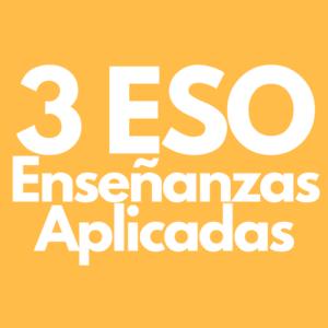 Ensenyaments Aplicats / Enseñanzas Aplicadas 3 ESO